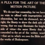 """""""We do not fear censorship... we do demand, as a right, the liberty to show the dark side of wrong, that we may illuminate the bright side of virtue."""""""